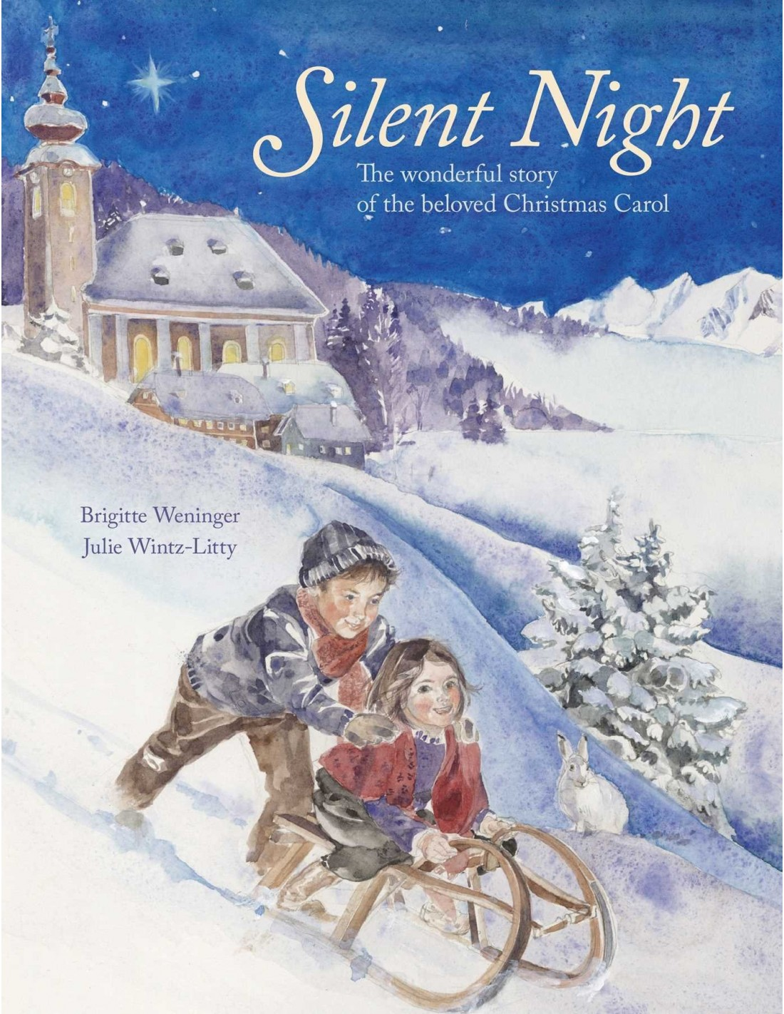 Silent Night : The Story of the Famous Carol