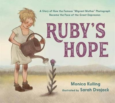 Ruby's Hope : A Story of How the Famous