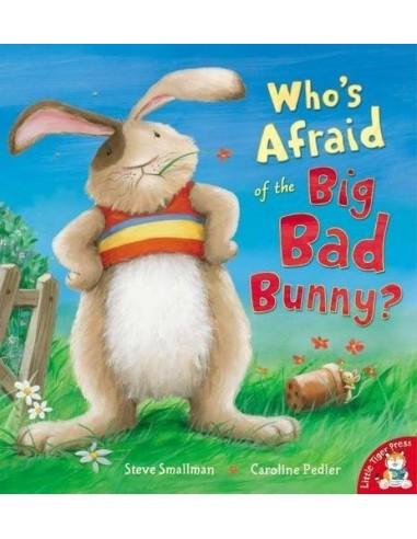 Who's Afraid of the Big Bad Bunny?