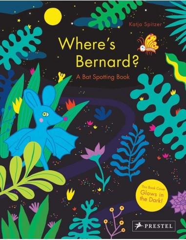 Where's Bernard? : A Bat Spotting Book
