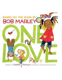 One Love : Based on the...
