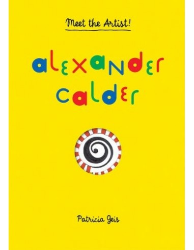 Meet the Artist: Alexander Calder