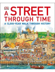 A Street Through Time : A...