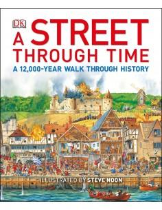A Street Through Time : A...