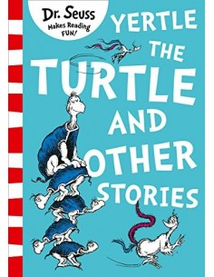 Yertle the Turtle and Other...