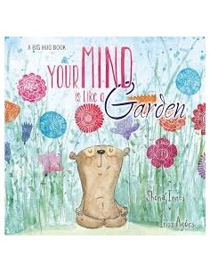 Your Mind is Like a Garden