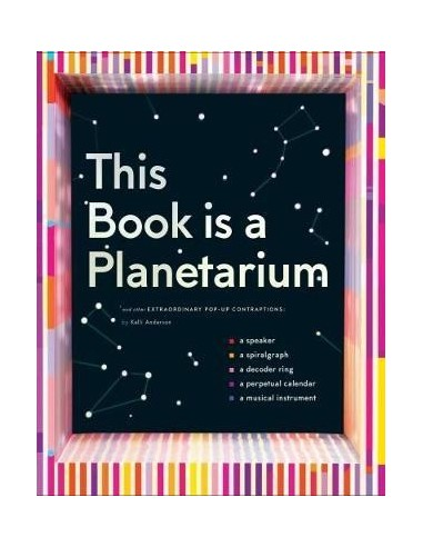This Book Is a Planetarium : And...