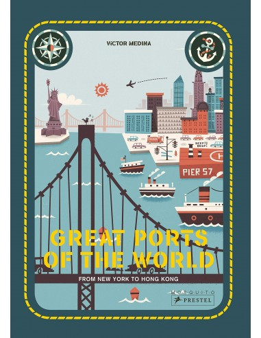 Great Ports of the World : From New...