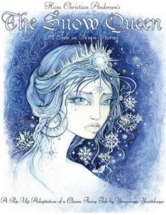 The Snow Queen : A Pop-Up Adaption of a Classic Fairytale