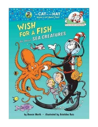 Wish for a Fish : All about Sea...