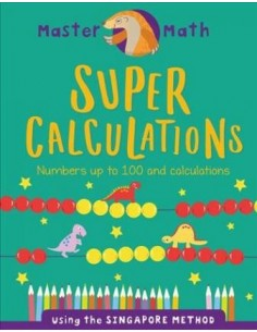 Super Calculations : Numbers Up to 100 and Calculations