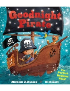Goodnight Pirate : The Perfect Bedtime Book!
