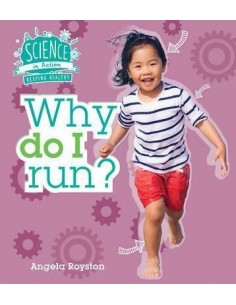 Science in Action: Keeping Healthy - Why Do I Run?