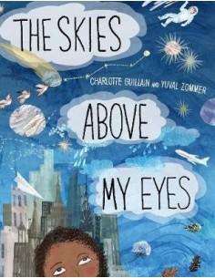 The Skies Above My Eyes