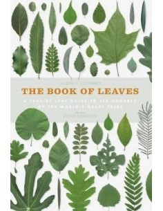 The Book of Leaves : A Leaf-by-Leaf Guide to Six Hundred of the World's Great Trees