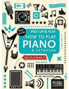 How to Play Piano & Keyboard (Pick Up & Play) : Pick Up & Play