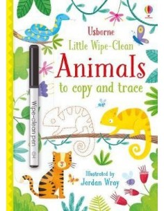 Little Wipe-Clean Animals to Copy and Trace