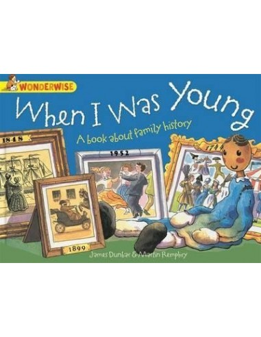Wonderwise: When I Was Young: A book about family history
