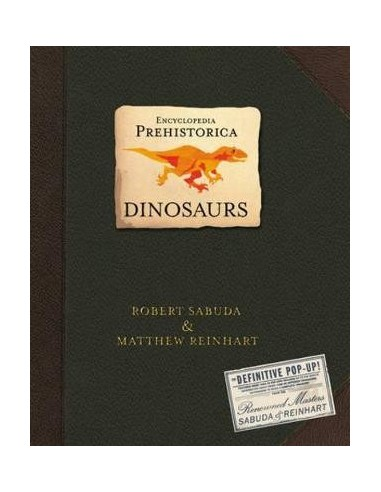 Encyclopedia Prehistorica Dinosaurs : The Definitive Pop-Up