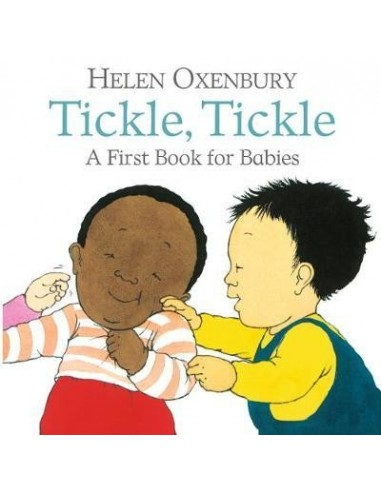 Tickle, Tickle : A First Book for Babies