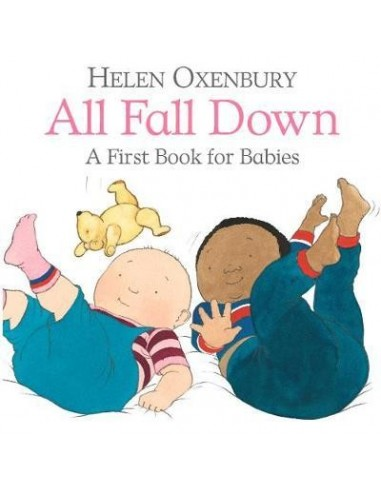 All Fall Down : A First Book for Babies