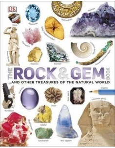 The Rock and Gem Book : ...And Other Treasures of the Natural World