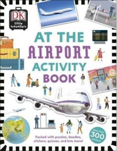 At the Airport Activity Book : Includes more than 300 Stickers