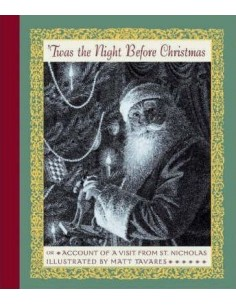Twas the Night Before Christmas : Or Account of a Visit from St. Nicholas