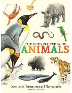 The Encyclopedia of Animals : More than 1,000 Illustrations and Photographs