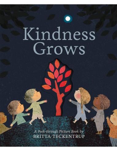 Kindness Grows : A Peek-through...