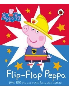 Peppa Pig: Flip-Flap Peppa : With 100 Mix and Match Fancy Dress Outfits!