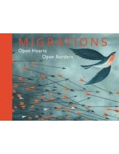 Migrations : Open Hearts, Open Borders