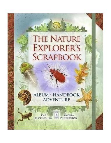 The Nature Explorer's Scrapbook