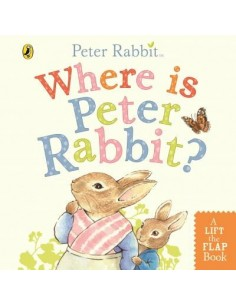 Where is Peter Rabbit? : Lift the Flap Book