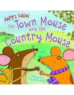 Aesop's Fables the Town Mouse and the Country Mouse