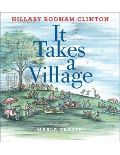 It Takes a Village : Picture Book