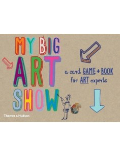 My big art show : A Card Game + Book - Collect Paintings to Win