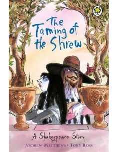 A Shakespeare Story: The Taming of the Shrew