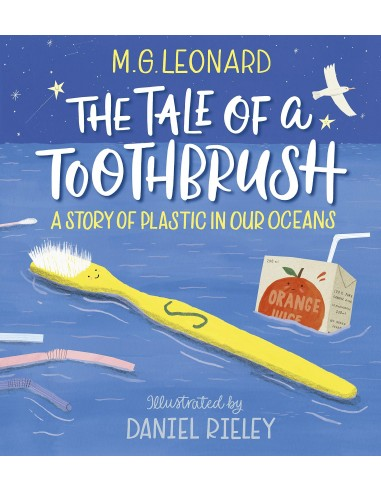 The Tale of a Toothbrush: A Story of...