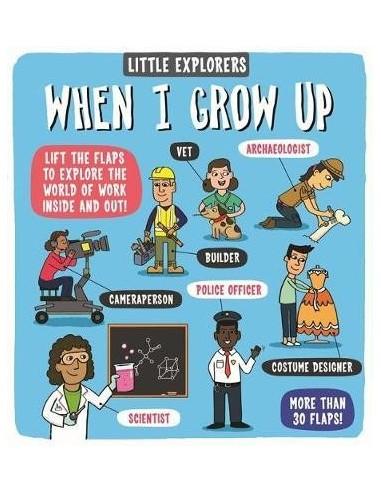 Little Explorers: When I Grow Up