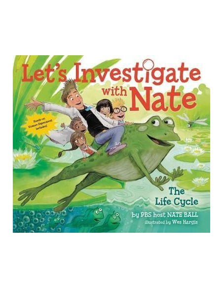 Let's Investigate with Nate 4: The Life Cycle