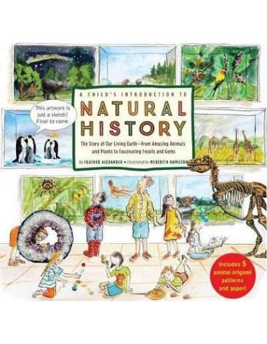 A Child's Introduction to Natural History : The Story of Our Living Earth