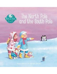 The North Pole and the South Pole