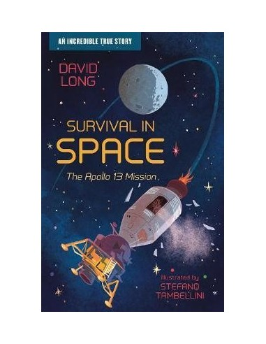 Survival in Space : The Apollo 13 Mission