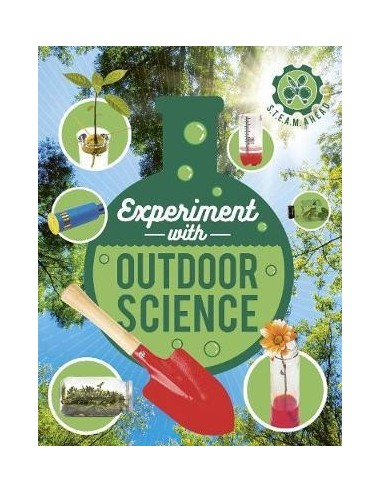 Experiment with Outdoor Science : Fun projects to try at home