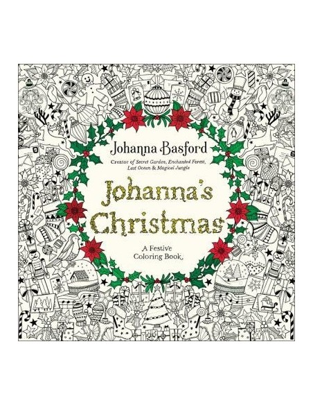 Johanna's Christmas : A Festive Coloring Book for Adults